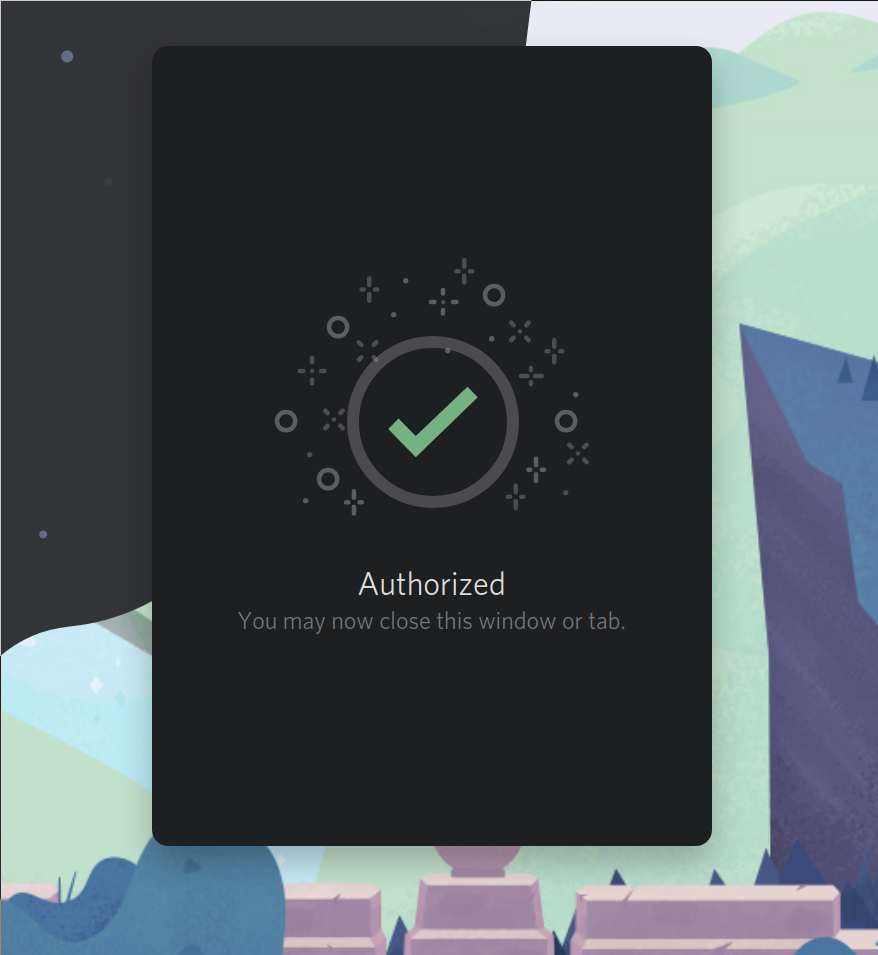 """the """"Authorized"""" message from Discord once the bot is approved."""