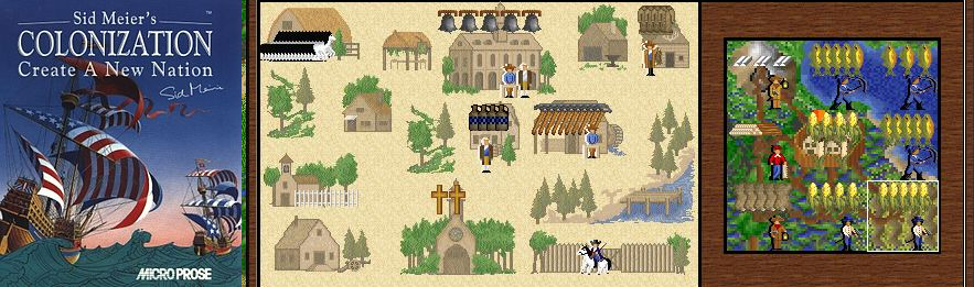 Colonization, a Sid Meier's game actually not developed by Sid Meier.